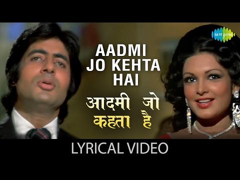 Aadmi Jo Kehta Hai with lyrics   आदमी जो कहता है गाने के बोल   Majboor   Kishore Kumar   Amitabh