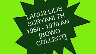 LAGU2 LILIS SURYANI 1960 - 1970 AN [BOWO COLLECT.]