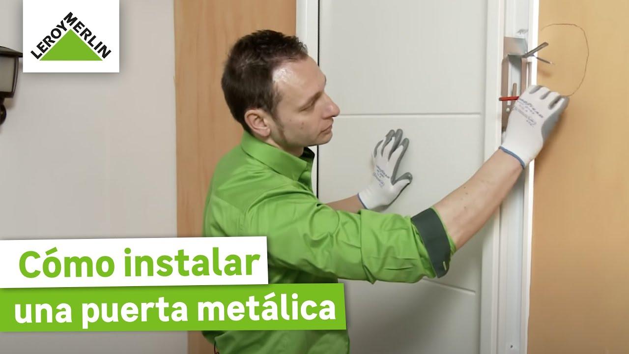 C mo instalar una puerta met lica leroy merlin youtube - Bastidor para lienzo leroy merlin ...