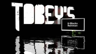H-Blockx - Rainman (Tobey's Songs)