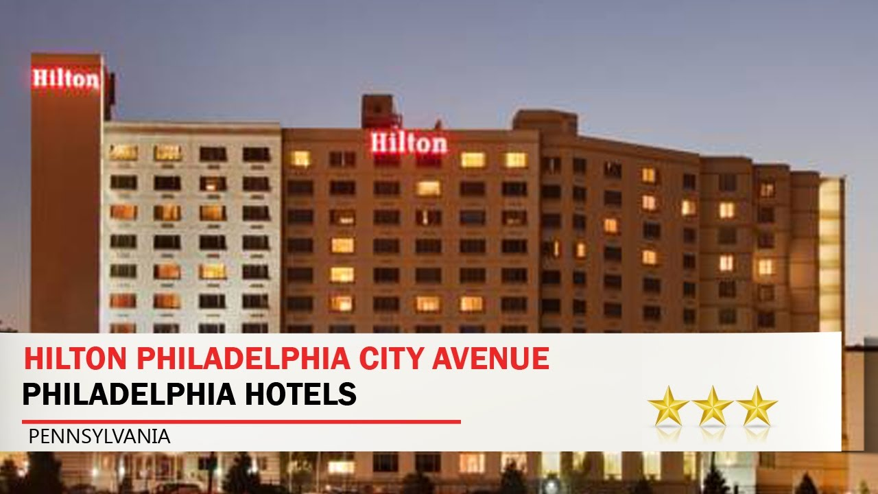 Hilton Philadelphia City Avenue Hotels Pennsylvania