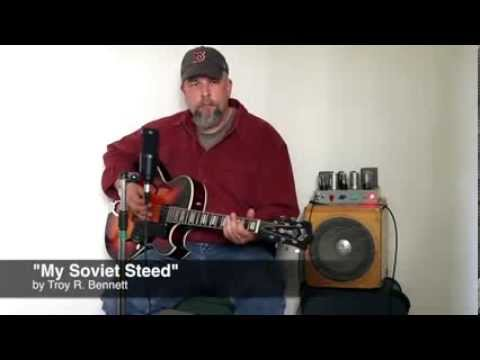 Troy Bennett  My Soviet Steed