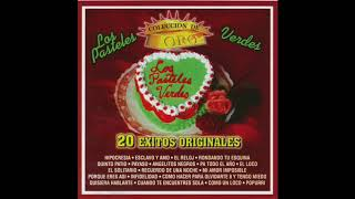 Download lagu Los Pasteles Verdes - 20 Exitos Originales (Disco Completo)