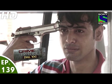 Crime Patrol Dial 100 - क्राइम पेट्रोल - Pratikshepa - Episode 139 - 2nd May, 2016