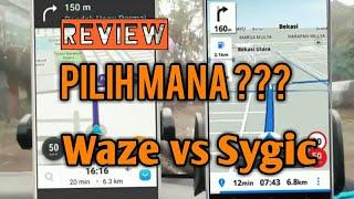 Pilih Mana ?? Waze vs Sygic 17.2.10 | Navigation 2017