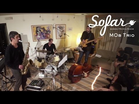 ΜΟb Trio - DU3 | Sofar Athens