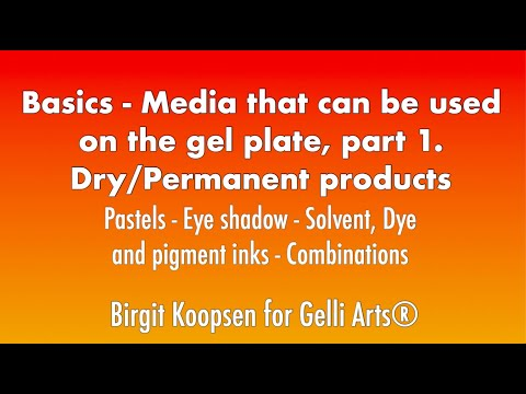 Basics: Media That Can Be Used On The Gel Plate. Part 1: Dry / Permanent Products