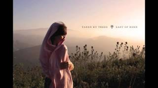 Taken By Trees - To Lose Someone