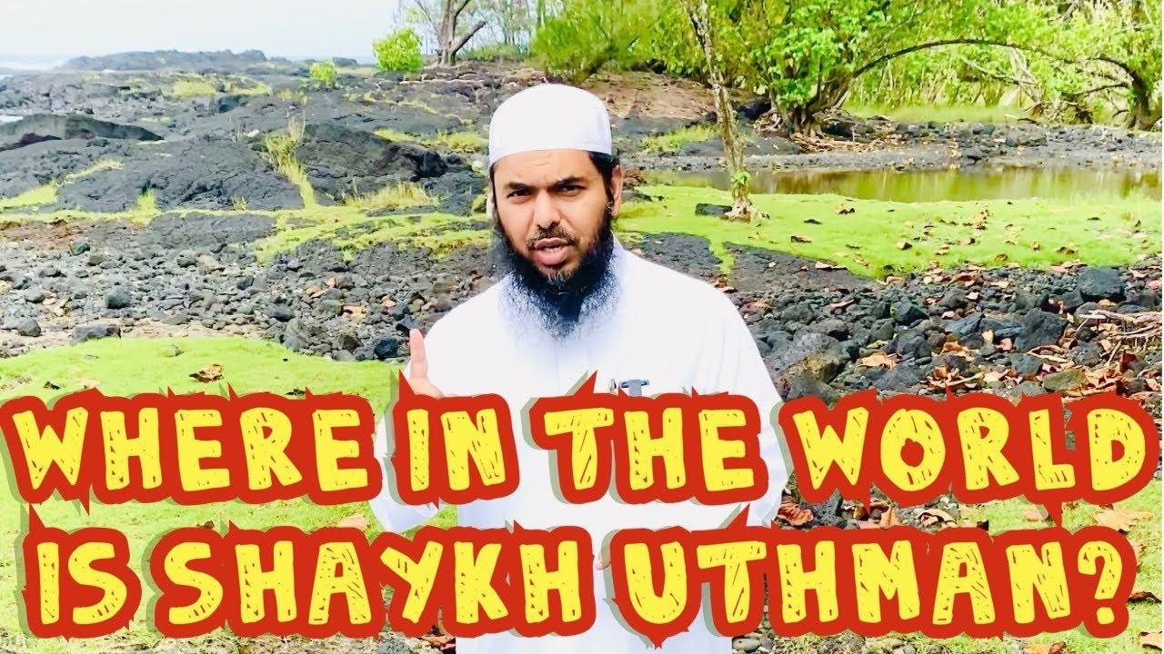 Where is Shaykh Uthman?