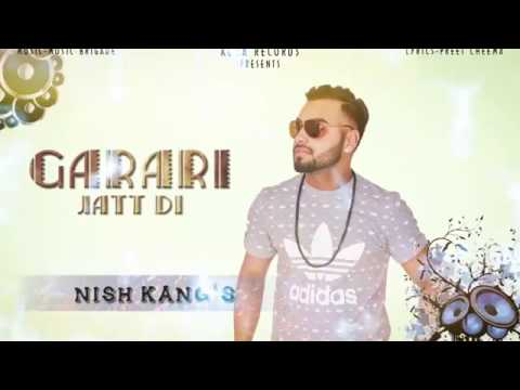 Garrari Jatt Di || Nish Kang || Music Brigade || Koka Records || Latest Punjabi Song 2016
