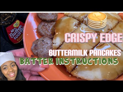 How To Make Buttermilk Pancakes With The Crsipy Edges | Batter Instructions!