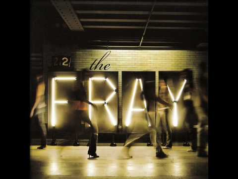 The Fray - We Build Then We Break