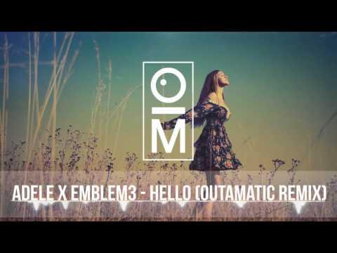 Adele x Emblem3 - Hello (OutaMatic Remix) [Tropical House/Deep Remix]