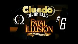 Clue Chronicles: Fatal Illusion Episode 6 - Creep