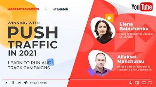 [FREE Webinar with BeMob] Winning with PUSH Traffic in 2021: Learn to run and track campaigns