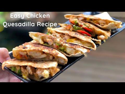 Simple And Easy Chicken Quesadilla Recipe