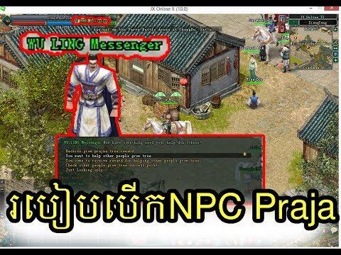 JX2 khmer របៀបធ្វើឲឃើញNPC PraJa Free Download