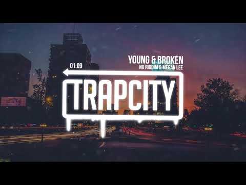 No Riddim & Megan Lee - Young & Broken