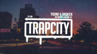 Megan Lee & No Riddim - Young & Broken