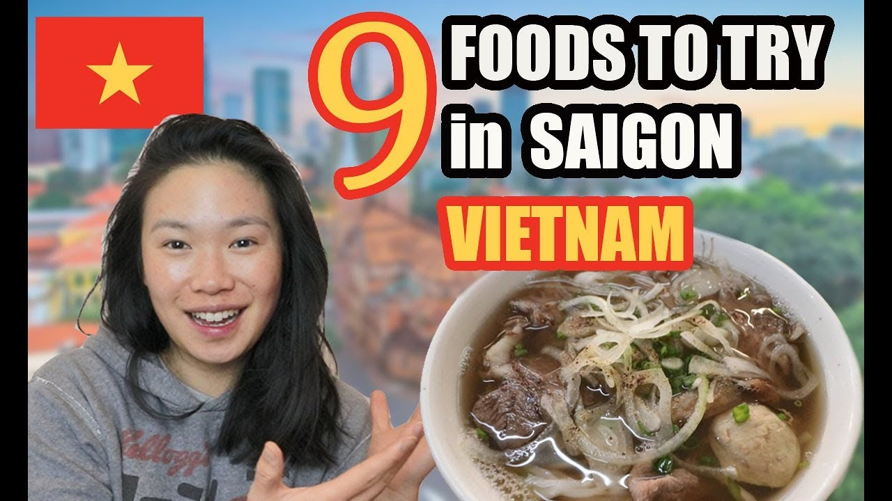 9 MUST-TRY FOOD IN HO CHI MINH CITY, VIETNAM  2019 | Guide on Things to Eat in Saigon!