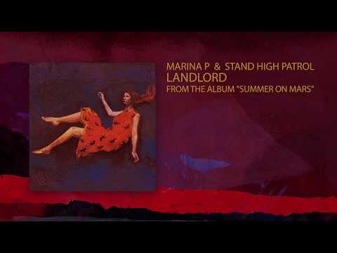 "MARINA P & STAND HIGH PATROL - ""Landlord"" Mp3"