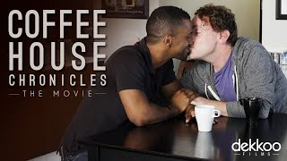 Coffee House Chronicles: The Movie - Trailer   Dekkoo.com   The premiere gay streaming service!