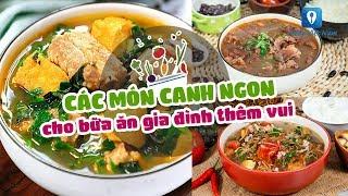 Cực bổ dưỡng CÁC MÓN CANH NGON cho bữa ăn gia đình thêm vui | Feedy VN