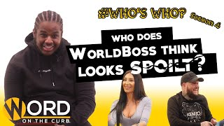 Who Does World Boss Think Looks SPOILT? - World Boss | Who's Who SEASON FINALE (S4. Ep. 5)