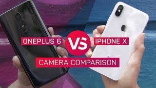 iPhone X vs. OnePlus 6 camera comparison