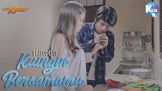 Video IS THIS LOVE | PART 11 : Kuingin Bersamamu download MP3, 3GP, MP4, WEBM, AVI, FLV Oktober 2018