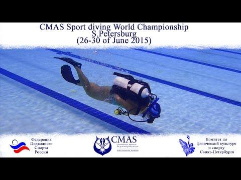 CMAS Sport Diving World Championship 2015 (St-Petersburg, Russia )