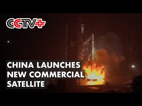 china-launches-new-commercial-telecommunication-satellite