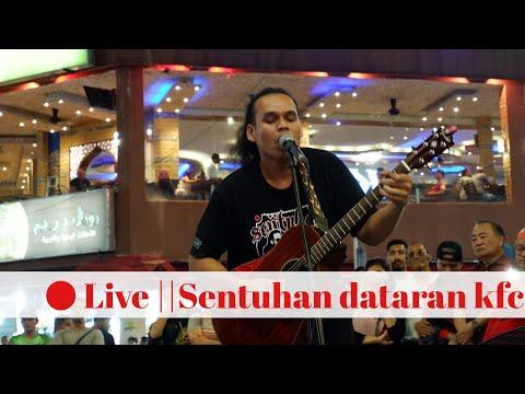 Live Sentuhan||Dataran Kfc Bukit Bintang