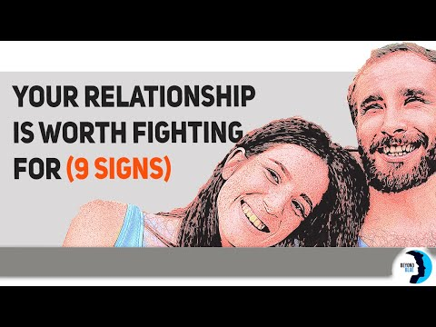 If You Notice These 9 Signs, Your Relationship Is Worth Fighting For