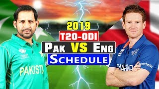 Pakistan Next Series | Pakistan Vs England ODI & T20 Series 2019 | Schedule Time Table | Before WC19