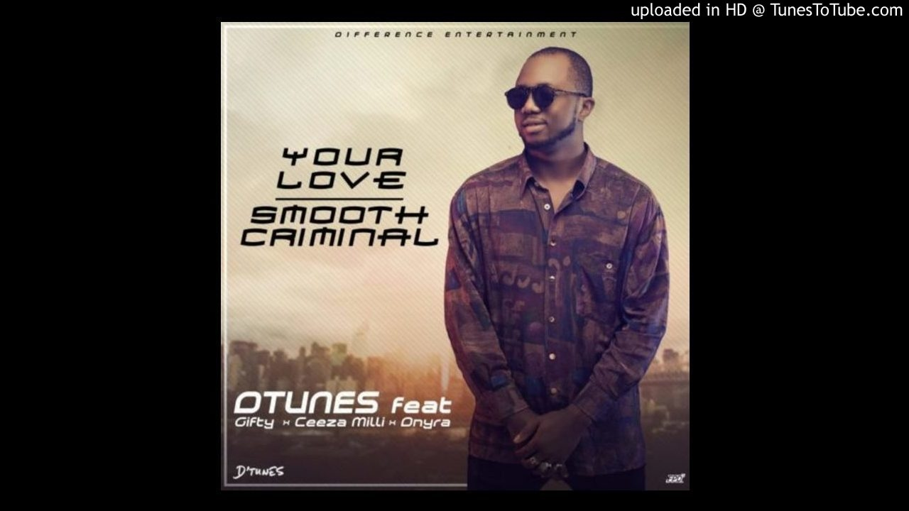 Download D'Tunes – Smooth Criminal (Ft. Giftty, Ceeza Milli & Dnyra)
