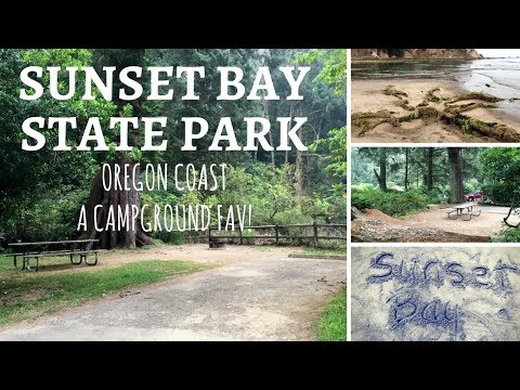 Sunset Bay State Park, Oregon ~ A Campground Fav!