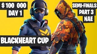 Fortnite Blackheart Cup Semifinals PART 3 Highlights - NAE Day 1 [Fortnite Tournament 2019]