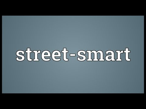 Street-smart Meaning