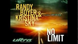 Randy Boyer & Kristina Sky feat. Cari Golden - No Limit (Darude Dub Mix)
