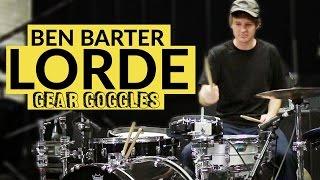Ben Barter | Lorde 2017 World Tour | Gear Goggles