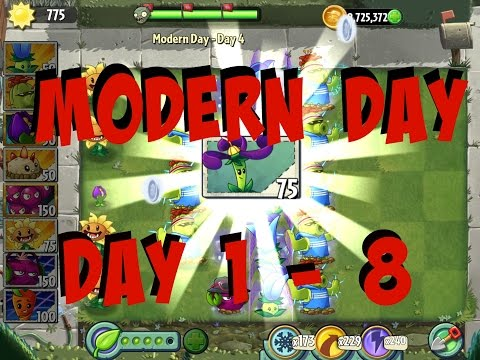 Plants vs Zombies 2 Modern Day - Day1 to Day8