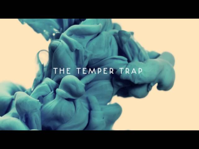 the-temper-trap-never-again-thetempertraptv