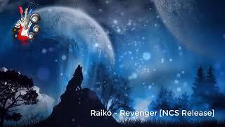 Raiko Revenger [NCS Release]