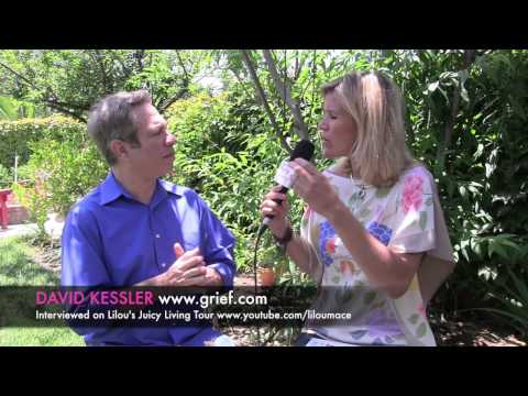 How to deal with grief and loss ? David Kessler
