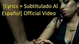 Amy Winehouse You Know I M No Good Lyrics Subtitulado Al Español Official Video HD VEVO