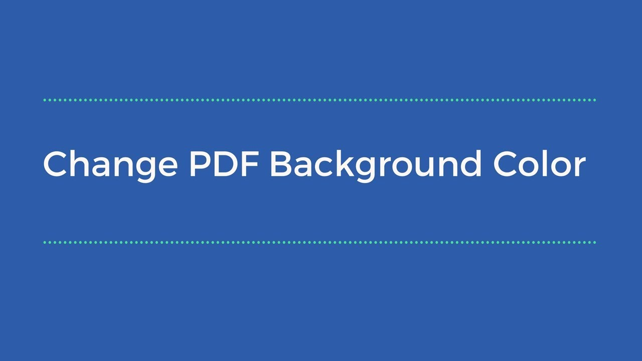 How To Change Pdf Background Color On Adobe Acrobat Reader
