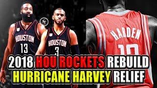 2018 HOUSTON ROCKETS REBUILD! HURRICANE HARVEY RELIEF! ONE WIN EQUALS ONE DOLLAR! NBA 2K17 MY LEAGUE