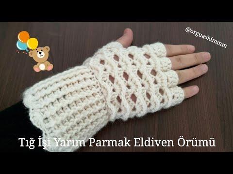 Tığ işi parmaksız eldiven yapımı / Örgü eldiven modelleri yapılışı / Kolay yarım eldiven örnekleri