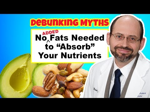 You Don't Need Added FAT to Absorb Nutrients (Part 3 of Nuts)